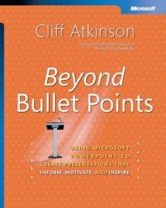 cover for Beyond Bullet Points, written by Cliff Atkinson and published by Microsoft